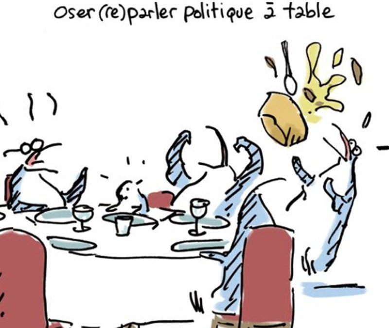 Clichés de famille. Oser (re)parler politique à table