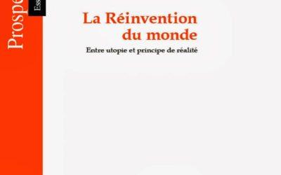 La réinvention du monde, Alexandre Rojey